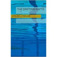 The Drifting Rafts (English Edition)