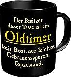 Rahmenlos® Kaffeebecher - Besitzer ist Oldtimer - Fun Tasse Geburtstag Geschenk