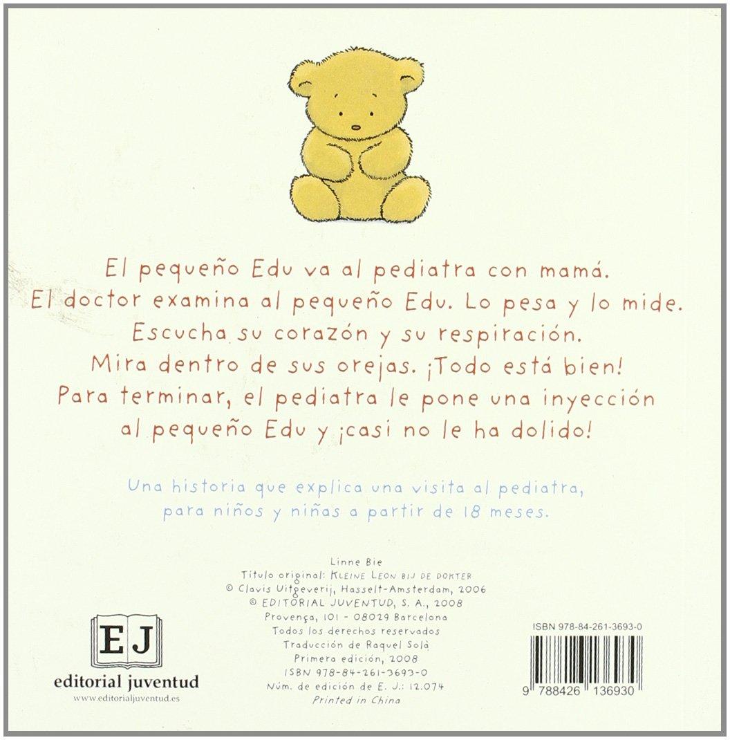 El pequeno Edu va al pediatra / Little Edu Goes to the Pediatrician (Spanish Edition): Linne Bie: 9788426136930: Amazon.com: Books