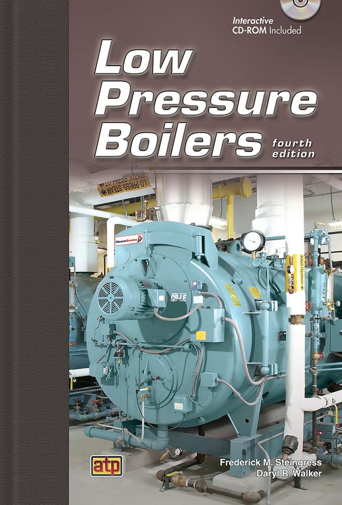 Low Pressure Boilers: Frederick Steingress, Daryl Walker ...