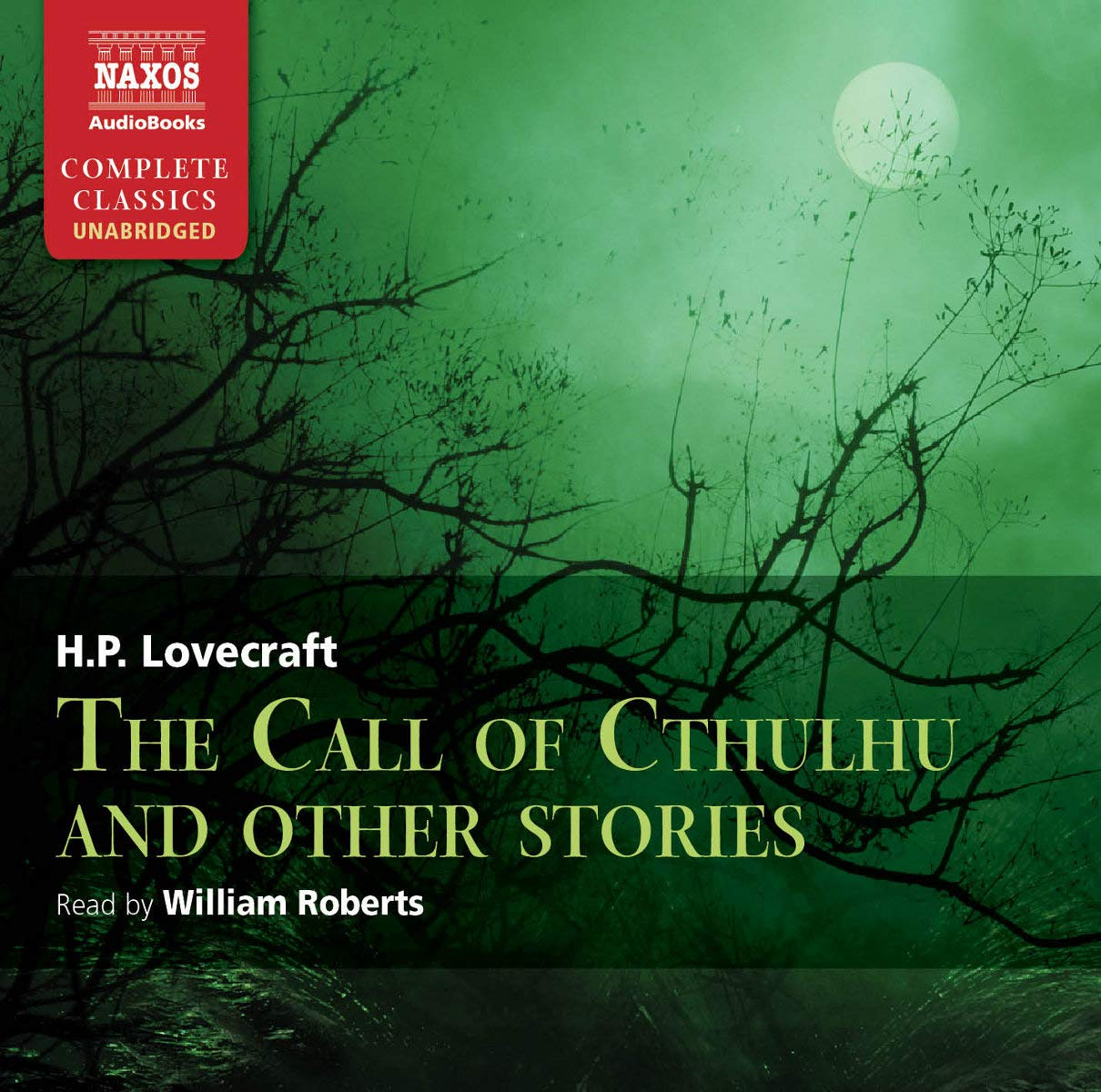 Call of Cthulhu and other stories, The (Naxos Complete
