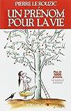 Un prénom pour la vie - ed 2012 -