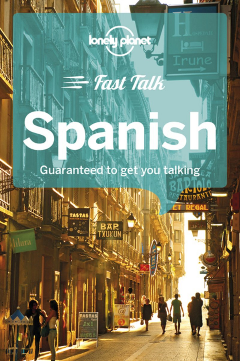 Lonely Planet Fast Talk Spanish (Phrasebook) pdf