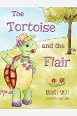 The Tortoise and the Flair Hardcover