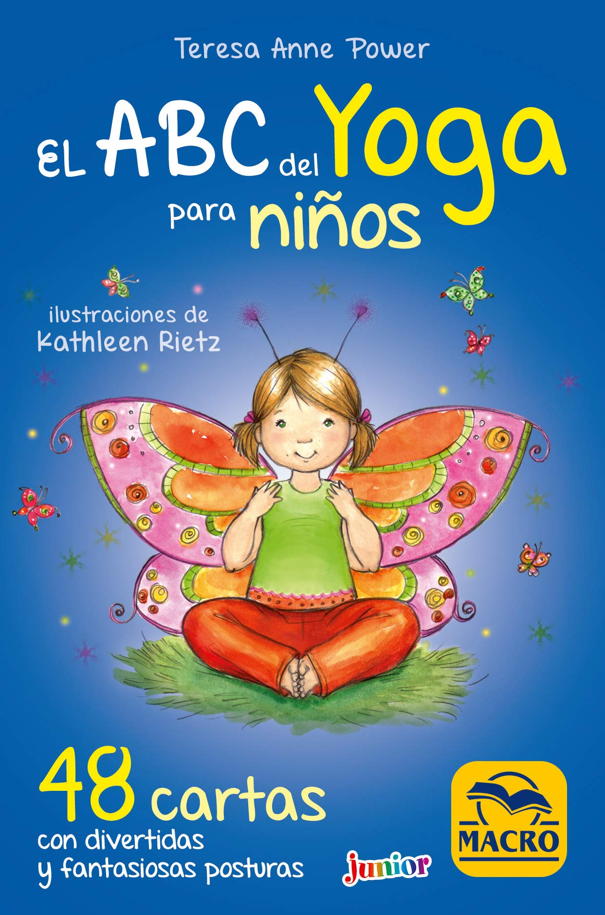 ABC DEL YOGA PARA NIÑOS. CARTAS: Teresa Anne Power ...