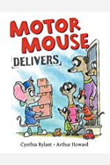 Motor Mouse Delivers (Motor Mouse Books) Kindle Edition