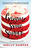 Gimme Some Sugar (Southern Eclectic Book 6)