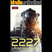 2227 Extinction: Phase 1 (German Edition)