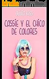 Cassie y el chico de colores (Familia Reed nº 3)