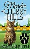 Murder in Cherry Hills (Cozy Cat Caper Mystery) (Volume 1)