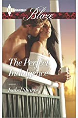 The Perfect Indulgence (Harlequin Blaze Book 832) Kindle Edition