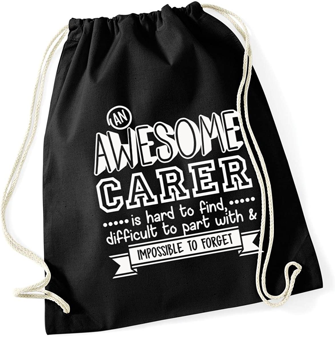 HippoWarehouse An Awesome Carer is Hard to Find 12 litres Difficult to Part With /& Impossible to Forget Drawstring Cotton School Gym Kid Bag Sack 37cm x 46cm