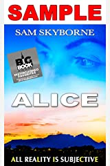 Alice: A Sleeping Monkey's Lie - SAMPLE: All reaLity Is subjeCtivE - Lesbian Fiction Psychological Thriller (Toni Mendez) Kindle Edition