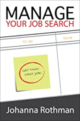 Manage Your Job Search Kindle Edition