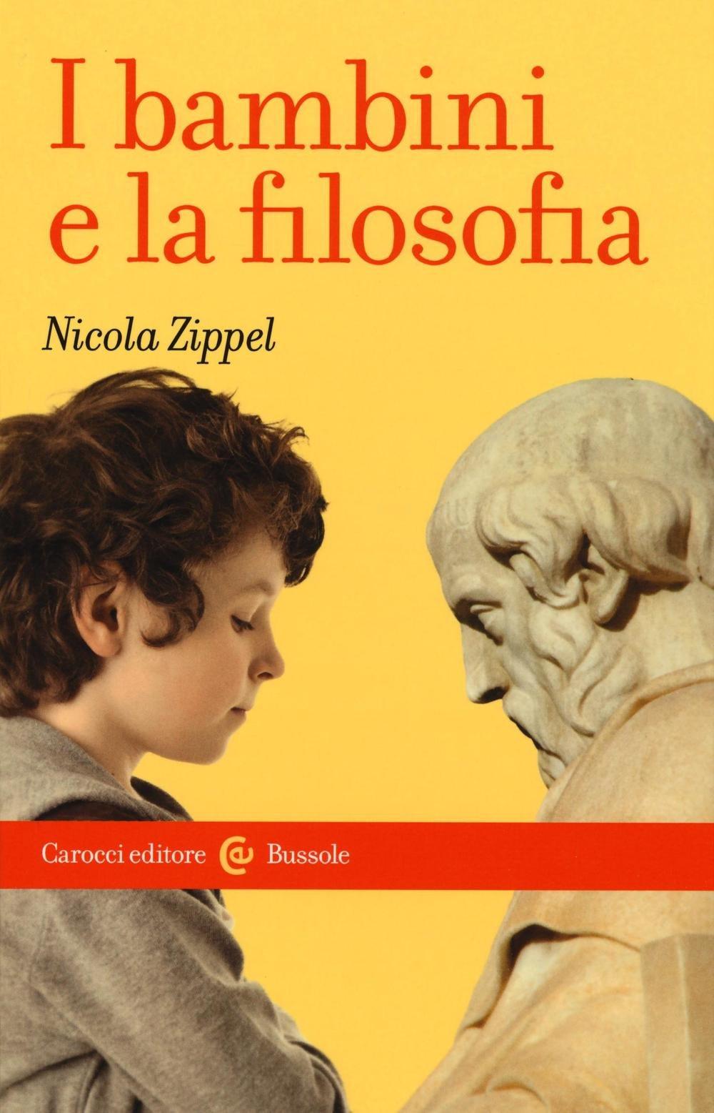 amazon it i bambini e la filosofia nicola zippel libri