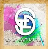 Of Eyes That See