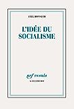 L'idée du socialisme. Un essai d'actualisation