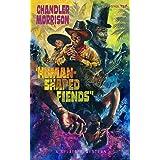 Human-Shaped Fiends (Splatter Western Book 11)