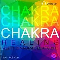 Chakra Healing (432 Hz Binaural Beats 8 Hz)