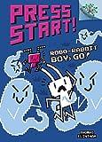 Robo-Rabbit Boy, Go!: A Branches Book (Press Start! #7) (7)