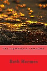The Lightbearers: Intuition Kindle Edition