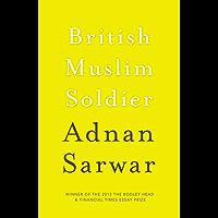British Muslim Soldier (English Edition)
