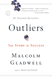 Outliers: The Story of Success (English Edition)