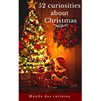 52 Curiosities About Christmas (English Edition)