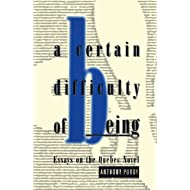 A Certain Difficulty of Being: Essays on the Quebec Novel