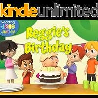 Reggie's Birthday: A Reggie and Friends Book