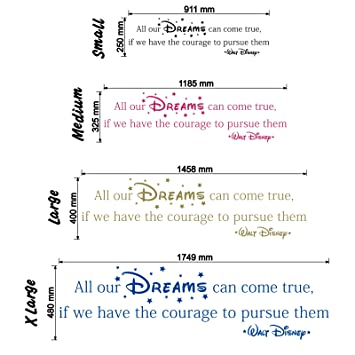 all our dreams can come true walt disney wall sticker quote