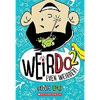 Even Weirder! (Weirdo #2), 2