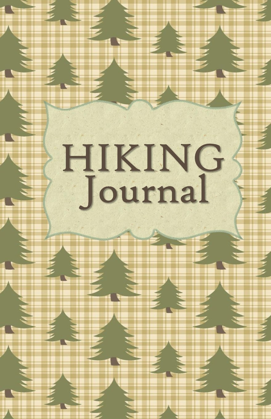 Hiking Journal: Hike Log Book - 50 Hikes - Compact Hiking Notebook (Outdoor Journal - Travelers Notebook -  for Boy Scouts or Girl Scouts and Hikers - Forest For The Trees PDF