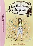 Les ballerines magiques, Tome 4 : Le bal de Cendrillon
