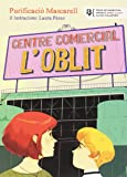 Centre Comercial L'Oblit (El Maquinista)