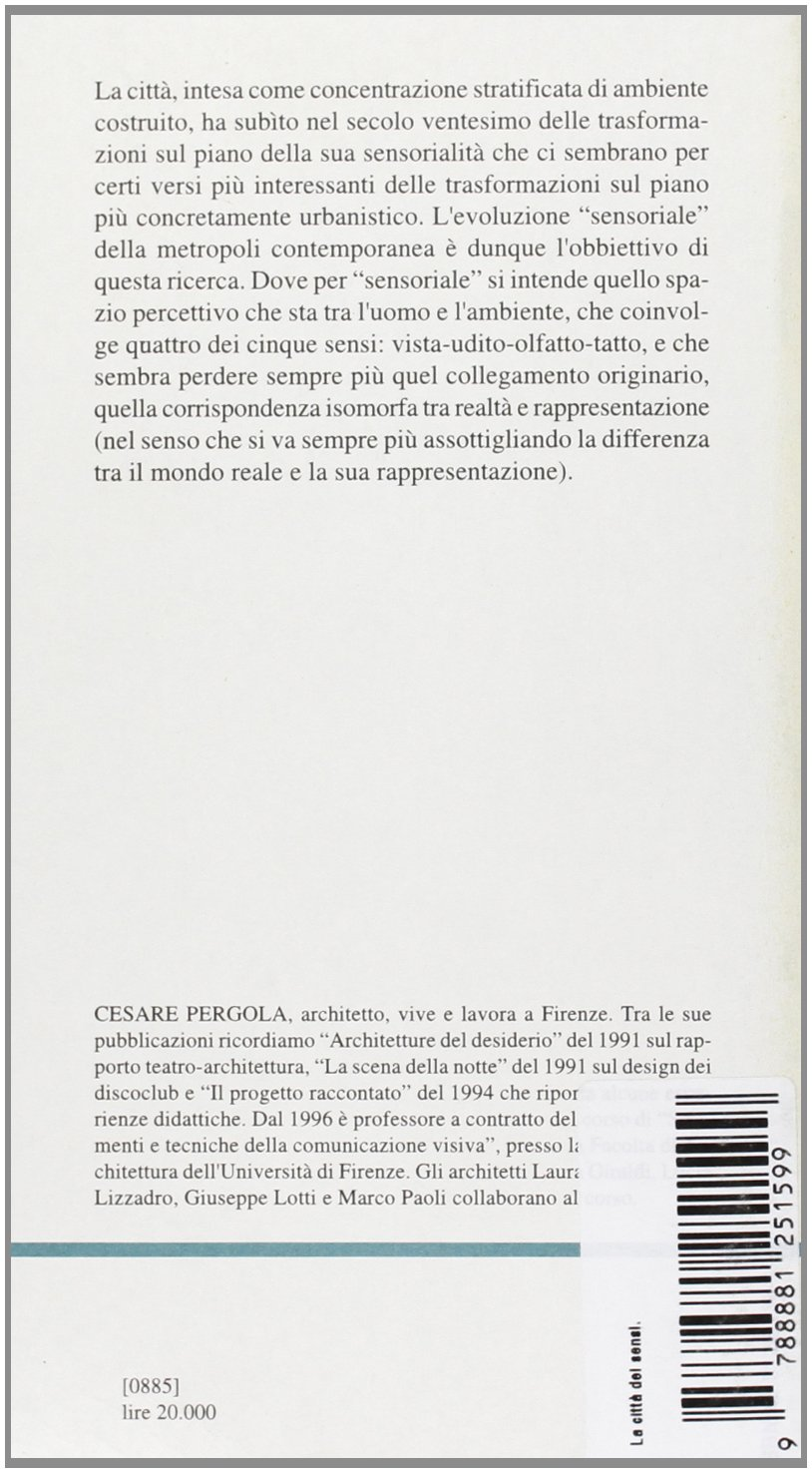 La città dei sensi (Saggi e documenti): Amazon.es: Pergola, Cesare: Libros en idiomas extranjeros