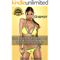 G-spot: Powerful sex knowledge to master woman's g-spot (G-spot guide and demonstration 2016)