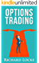 Options Trading: The A-Z Options Trading Guide  Step By Step Guide For Options Trading
