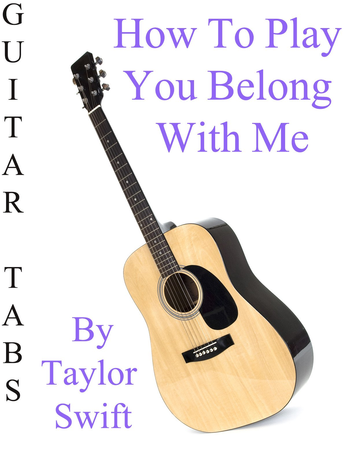 Amazon How To Play You Belong With Me By Taylor Swift
