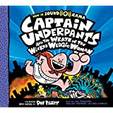 Captain Underpants and the Wrath of the Wicked Wedgie Woman (Audio): The Fifth Epic Novel: 5