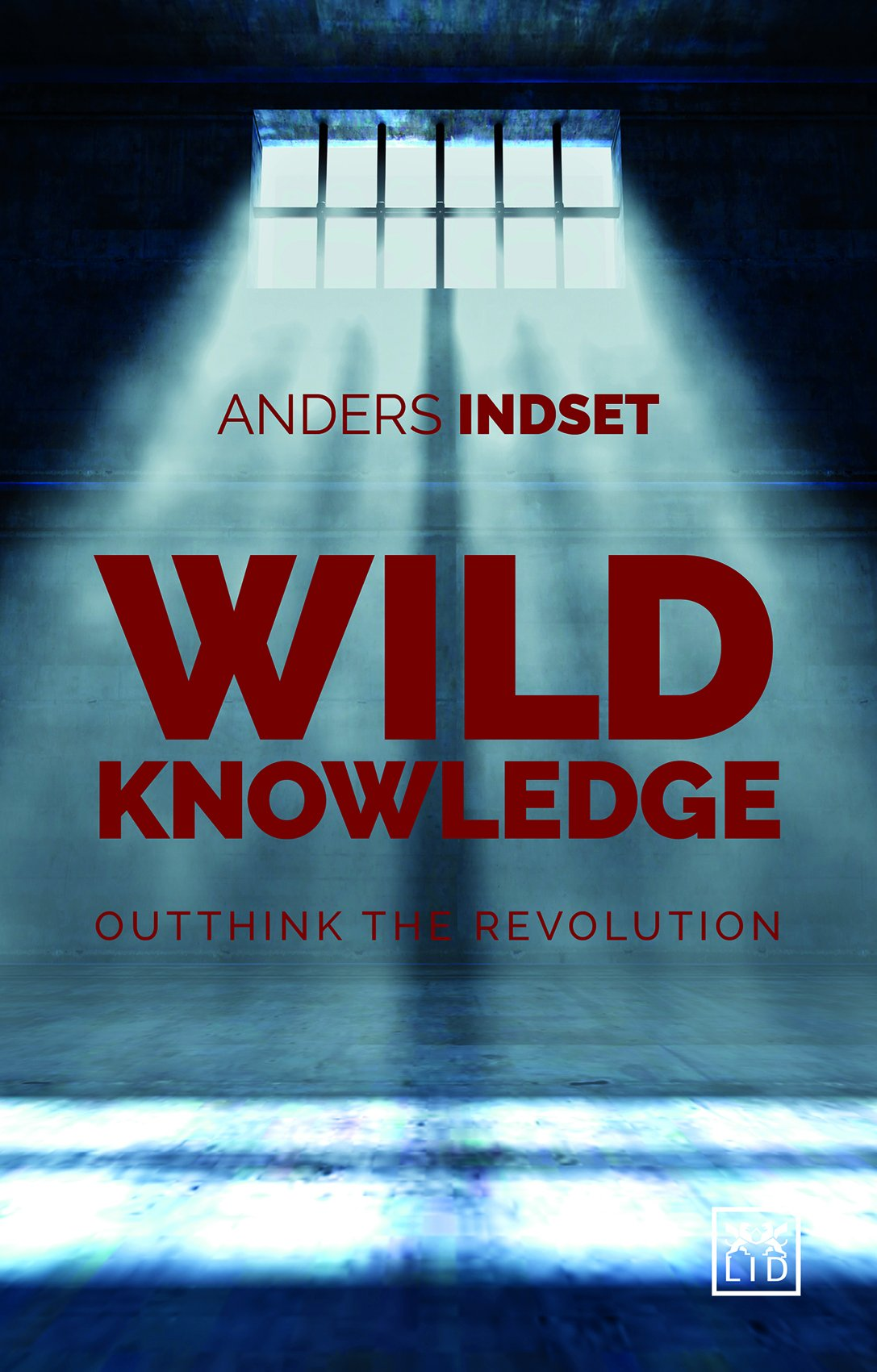 Wild Knowledge: Outthink the Revolution: Amazon.de: Anders Indset:  Fremdsprachige Bücher