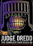 Judge Dredd 03: The Complete Case Files