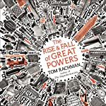 The Rise and Fall of Great Powers | Tom Rachman