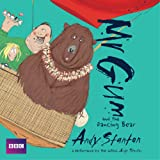 Mr Gum and the Dancing Bear: Children's Audio Book: Performed and Read by Andy Stanton (5 of 8 in the Mr Gum Series)