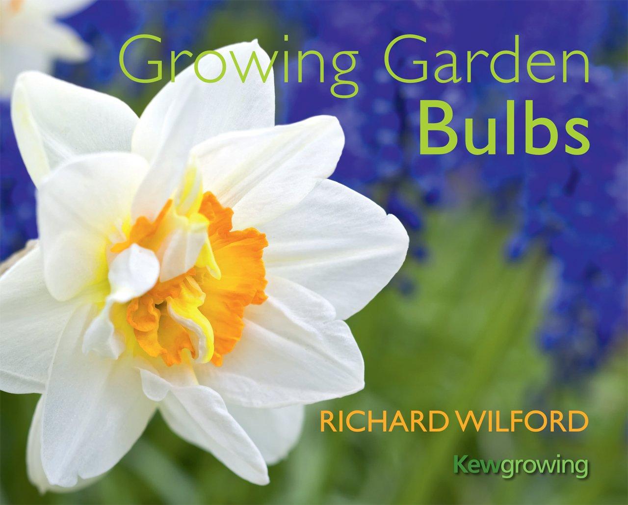 Growing Garden Bulbs (Kew - Kew Growing)