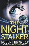 The Night Stalker: A chilling serial killer thriller (Detective Erika Foster)