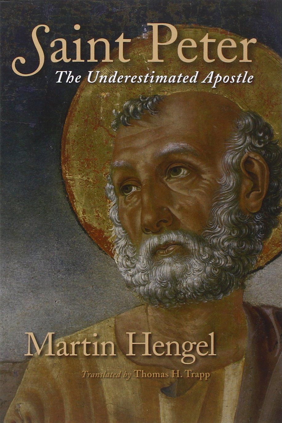 Download Saint Peter: The Underestimated Apostle PDF