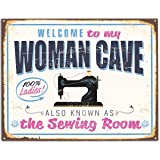 Welcome To My Woman Cave AKA The Sewing Room - 11x14 Unframed Art Print - Décor Gift for Sewers