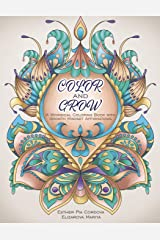 Color and Grow: A Whimsical Coloring Book With Growth Mindset Affirmations Paperback