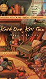 Knit One, Kill Two (Knitting Mysteries)